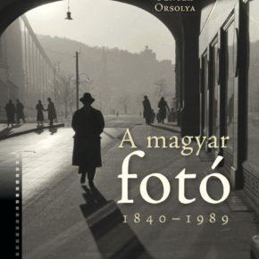 A magyar fotó 1840-1989